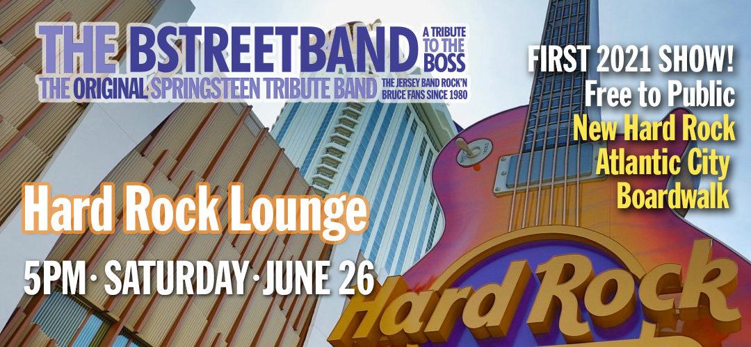 Sat. June 26 – Hard Rock Casino, AC NJ