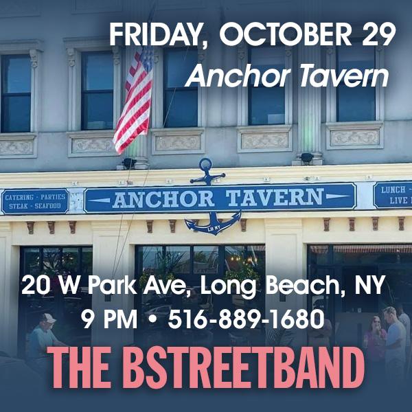Fri. Oct. 29 – The Anchor Tavern, Long Beach, NY