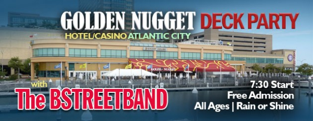 Thur July 25 – Golden Nugget Casino Deck